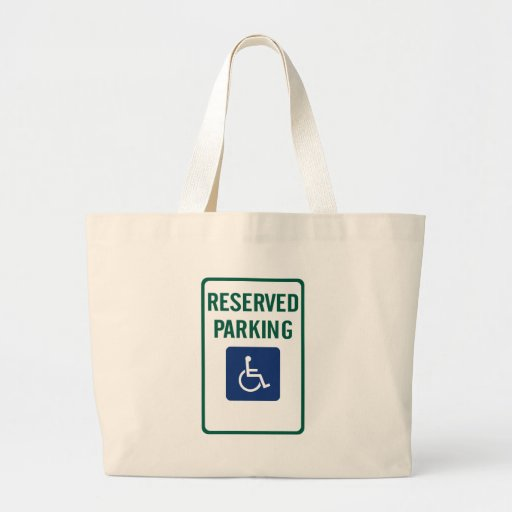 Handicapped Reserved Parking Highway Sign Tote Bags