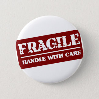 Handle with care 6 cm round badge