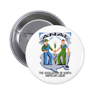 """""""Hands Across America""""--Workers Unite for ANAL! 6 Cm Round Badge"""