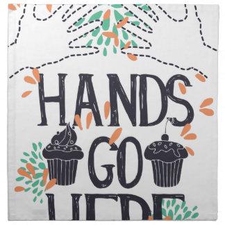 hands go here napkin