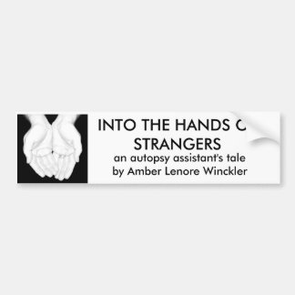 HANDS OF STRANGERS bumper sticker
