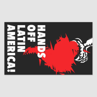 Hands Off Latin America! Rectangular Sticker