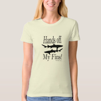 Hands Off My Fins - Say No To Shark Finning Tshirt