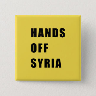 Hands off Syria 15 Cm Square Badge