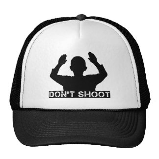 Hands Up - DON T SHOOT Trucker Hat