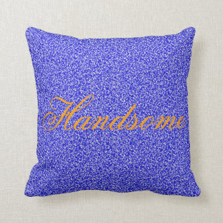 """Handsome"" Accent Pillow"