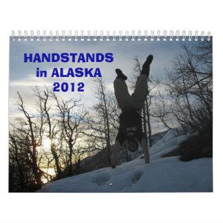 HANDSTANDS in ALASKA 2012 Calendars