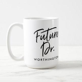 Handwritten Future Dr. Coffee Mug