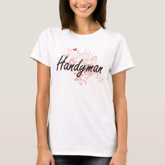 Handyman Artistic Job Design with Butterflies T-Shirt