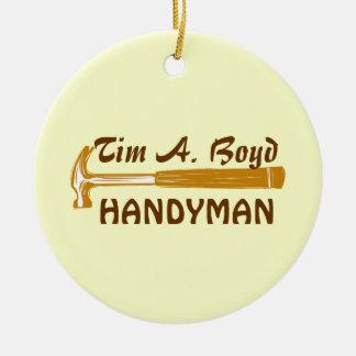 Handyman Business  Promo Items Round Ceramic Decoration