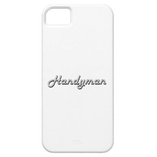 Handyman Classic Job Design iPhone 5 Covers