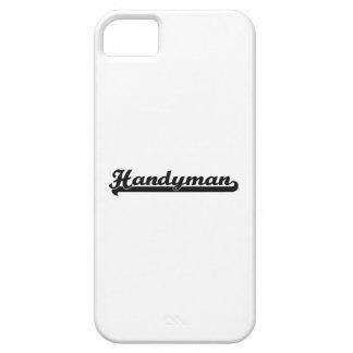 Handyman Classic Job Design iPhone 5 Cover