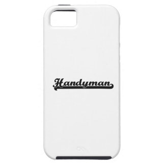 Handyman Classic Job Design Case For The iPhone 5