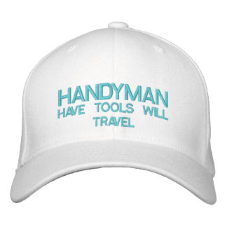 HANDYMAN -  HAVE TOOLS WILL TRAVEL BASEBALL CAP