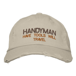 HANDYMAN -  HAVE TOOLS WILL TRAVEL EMBROIDERED BASEBALL CAP