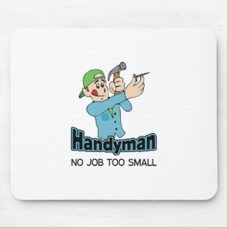 HANDYMAN NO JOB TOO SMALL MOUSE PAD