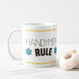 Handymen Rule Coffee Mug
