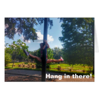 Hang in there personalised cards