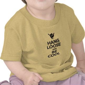 Hang Loose T Shirt