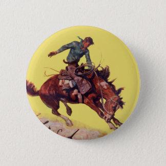 Hang On Cowboy 6 Cm Round Badge