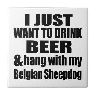 Hang With My Belgian Sheepdog Tile