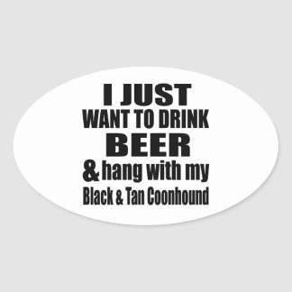 Hang With My Black & Tan Coonhound Oval Sticker