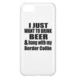 Hang With My Border Collie iPhone 5C Case