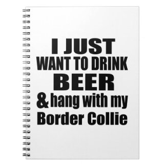 Hang With My Border Collie Notebook