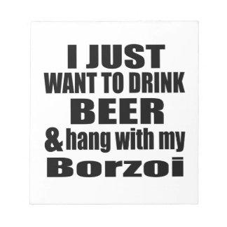 Hang With My Borzoi Notepad
