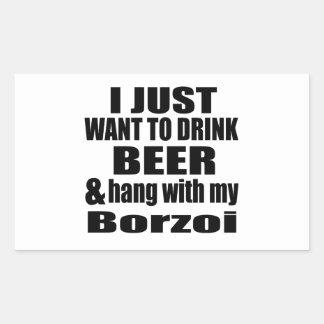 Hang With My Borzoi Rectangular Sticker