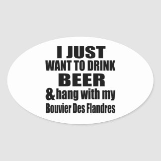 Hang With My Bouvier Des Flandres Oval Sticker