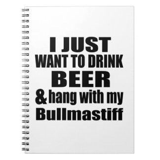 Hang With My Bullmastiff Notebooks