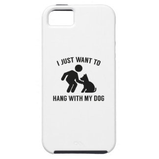 Hang With My Dog iPhone 5 Case