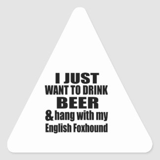 Hang With My English Foxhound Triangle Sticker