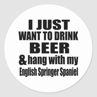 Hang With My English Springer Spaniel Classic Round Sticker