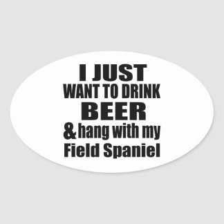 Hang With My Field Spaniel Oval Sticker