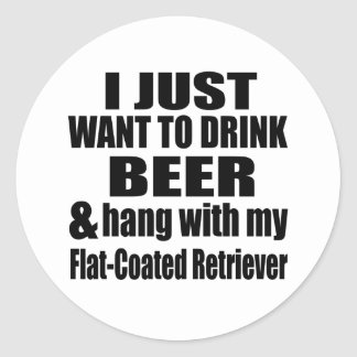 Hang With My Flat-Coated Retriever Classic Round Sticker