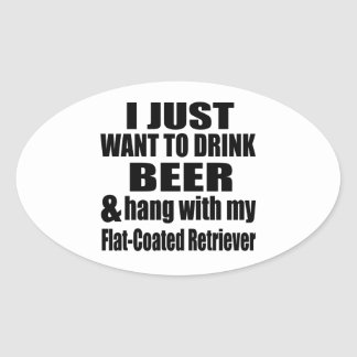 Hang With My Flat-Coated Retriever Oval Sticker