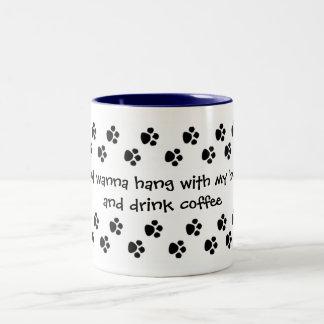 hang with my husky Two-Tone coffee mug