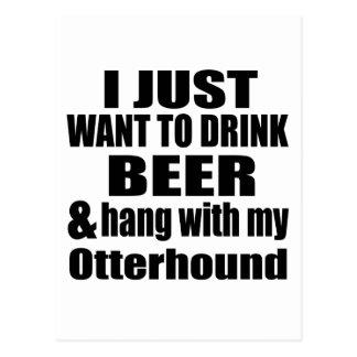 Hang With My Otterhound Postcard