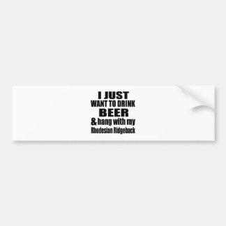 Hang With My Rhodesian Ridgeback Bumper Sticker
