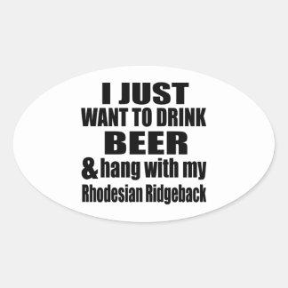 Hang With My Rhodesian Ridgeback Oval Sticker