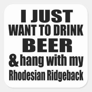 Hang With My Rhodesian Ridgeback Square Sticker