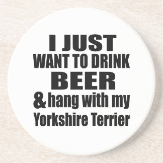 Hang With My Yorkshire Terrier Coaster