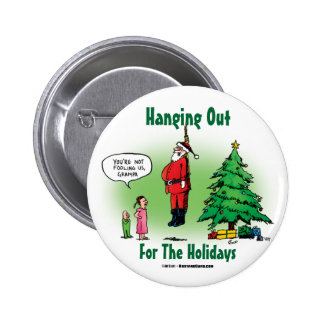 Hanging Out Santa Twisted Cartoon 6 Cm Round Badge