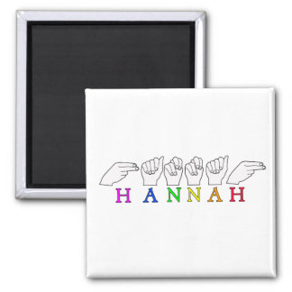 HANNAH NAME ASL FINGERSPELLED SIGN MAGNET