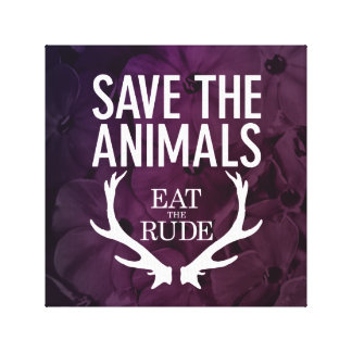 Hannibal Eat the Rude / Save the Animals Picture Gallery Wrap Canvas