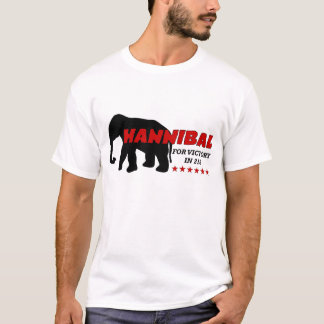 Hannibal For Victory (campaign shirt) T-Shirt