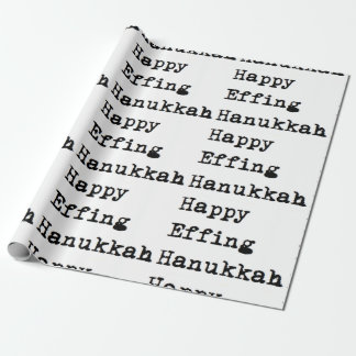 Hanukkah happy effing chanukah hanukkah wrapping wrapping paper