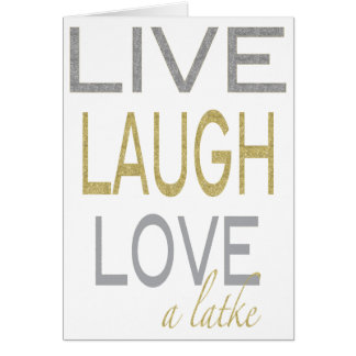 "Hanukkah ""Live Laugh Love a latke"" Glitzy Card"
